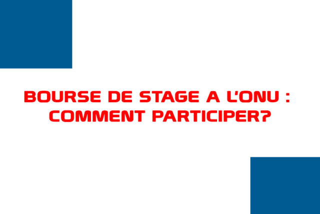 BOURSE-DE-STAGE-A-L'ONU---COMMENT-PARTICIPER-