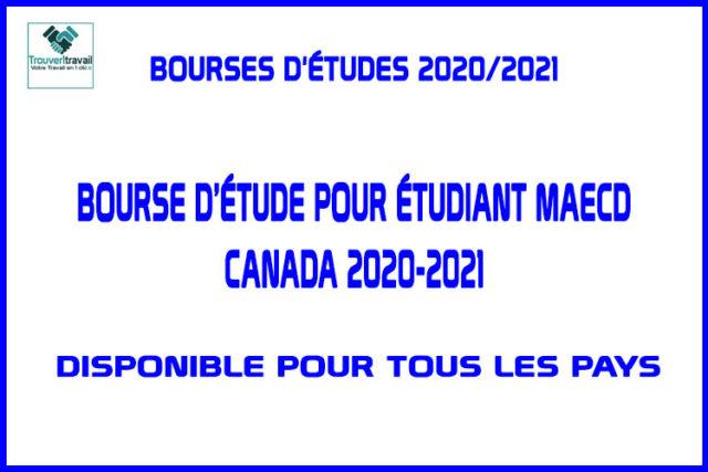 Bourse D'étude Pour Étudiant MAECD Canada 2020-2021