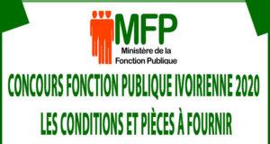 Concours Fonction publique Ivoirienne 2020 : Les conditions et pièces à fournir